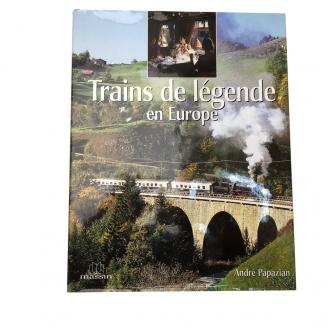 """Livre """"Trains de Légende en Europe"""" - 208 pages - 300920"""