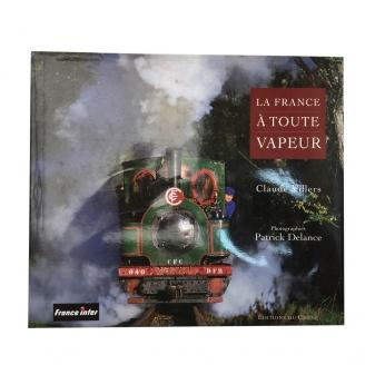 """Livre """"La France à Toute Vapeur"""" - 172 pages - 300920C"""