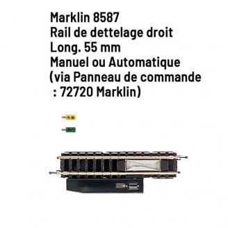 Rail de dettelage droit 55 mm - Z 1/220 - MARKLIN 8587