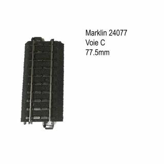 Rail droite 77.5mm voie C-HO-1/87-MARKLIN 24077