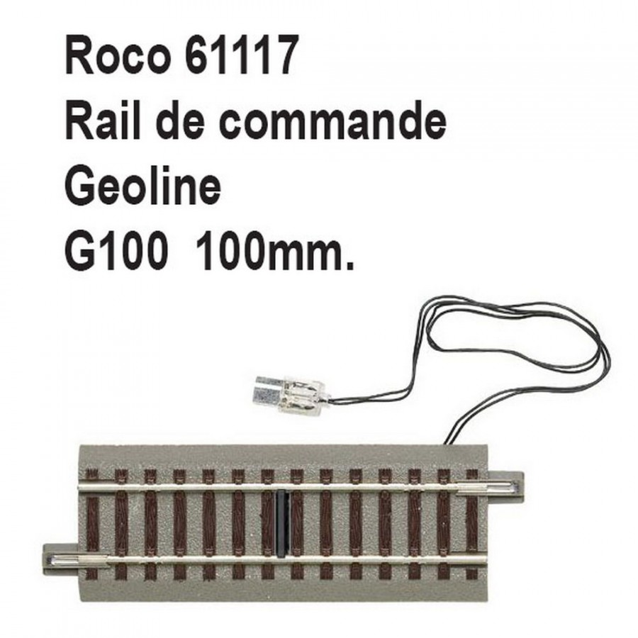 Rail de commande droit geoline G100 100mm-HO-1/87-ROCO 61117