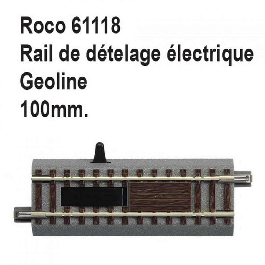 Rail de dételage électrique geoline 100mm-HO-1/87-ROCO 61118