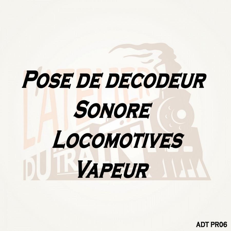 Pose décodeur sonore sur Loco Neuve Vapeur pré-équipée-HO 1/87-ADT PR06