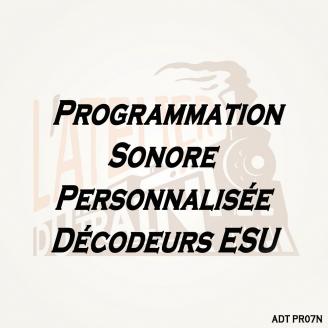Programmation sonore personnalisée décodeurs ESU-HO 1/87-ADT PR07