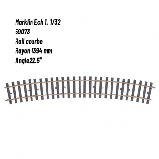 Rail courbe Rad. 1394 mm 22.5°-1 1/32-MARKLIN 59073