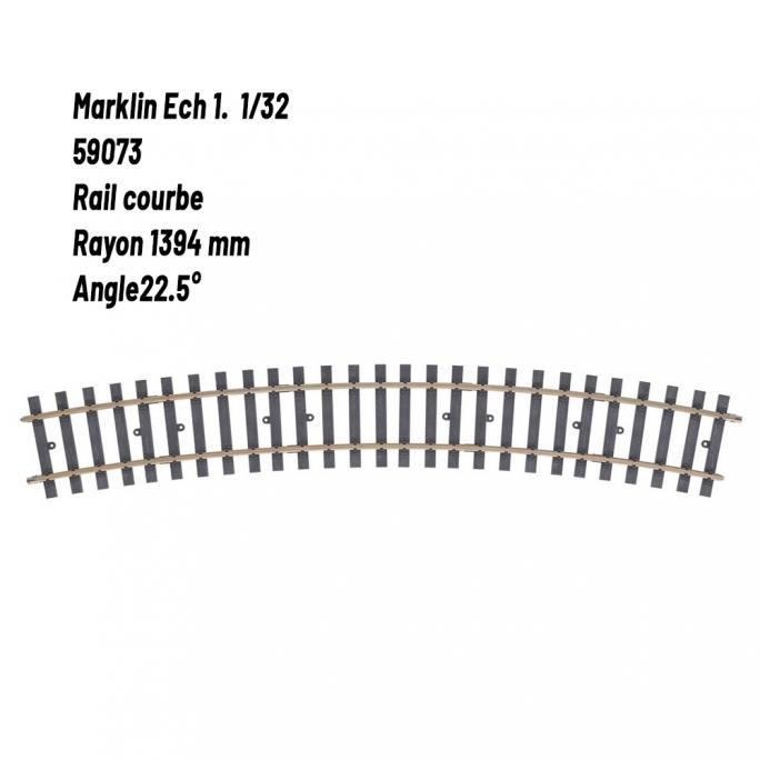 Rail courbe Rad. 1394 mm 22.5°-1 1/32-MARKLIN 59073